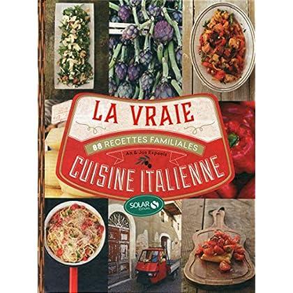 La vraie cuisine italienne