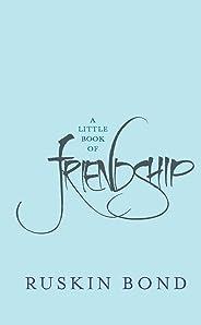 A Little Book of Friendship