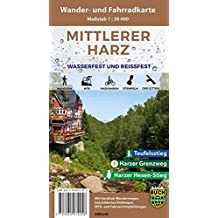 Mittlerer Harz: Wasserfeste und Reißfeste Wander- und Fahrradkarte