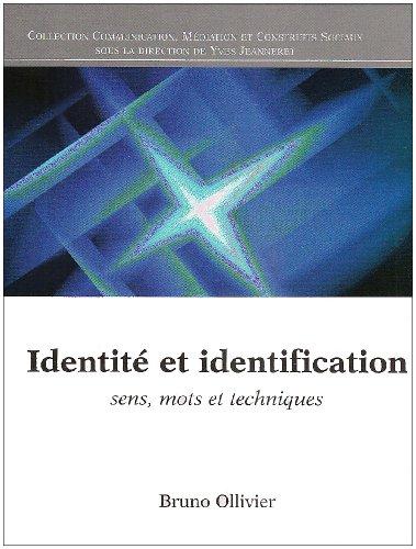 Identité et identification : Sens, mots et techniques