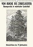 VON BUCHE BIS ZIRBELKIEFER, Baumporträts in malerischer Landschaft. Holz-Stich-Kunst des 19. Jahrhunderts (Wandkalender 2019 DIN A4 hoch)