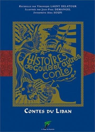 Contes du Liban - Histoires de Goules et autres contes par Jean-Paul Demangel