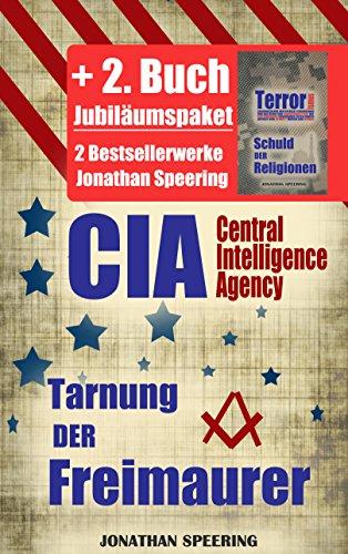 CIA + Terrorismus: Die Tarnung der Freimaurer + Terrorismus - Schuld der Religionen - Jubiläumspaket mit 2 Werken
