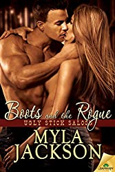 Boots and the Rogue (Ugly Stick Saloon Series)