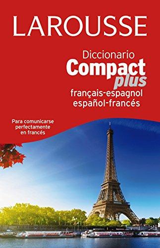 Dicc. Compact Plus Español-Francés-Francés-Español (Larousse - Lengua Francesa - Diccionarios Generales) por Larousse Editorial