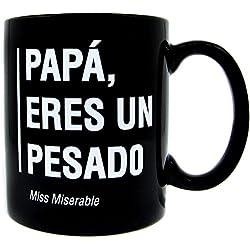 Taza Miss Miserable Existencialistas Papá eres un pesado