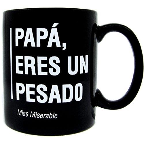 Miss Miserable Taza Existencialistas Papá Eres un Pesado
