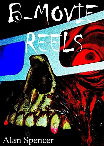 B-Movie Reels (English Edition)