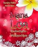 * Mana Loa *: Zauberhafte Weihnachten von Astrid Rose