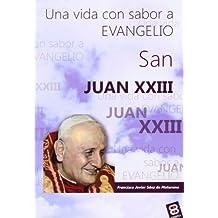 San Juan Xxiii (VIDAS Y SEMBLANZAS)