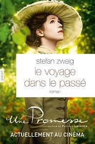 Le Voyage dans le Passé par Stefan Zweig