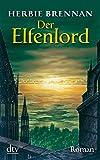 Der Elfenlord: Roman