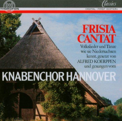 Frisia cantat (Volkslieder und Tänze, wie sie Niedersachsen kennt)
