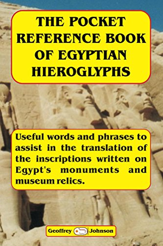 the-pocket-reference-book-of-egyptian-hieroglyphs-useful-words-and-phrases-to-help-in-the-translatio