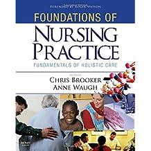 Foundations of Nursing Practice: Fundamentals of Holistic Care
