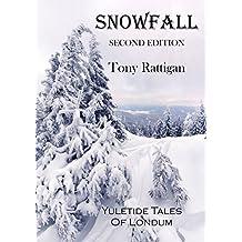 Snowfall: Second Edition (The Londum Series Book 9)