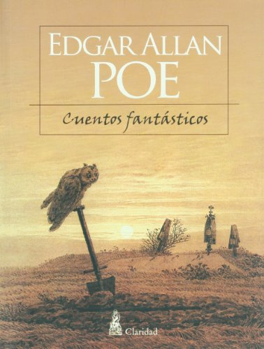 Cuentos Fantasticos/Fantastic Tales por Edgar Allan Poe