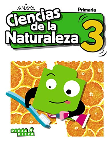 Ciencias de la Naturaleza 3. (Pieza a Pieza)
