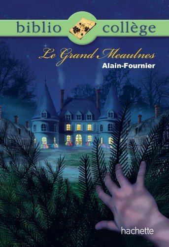 Le Grand Meaulnes by Alain-Fournier (2010-07-06)