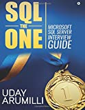 #8: SQL the One: Microsoft SQL Server Interview Guide