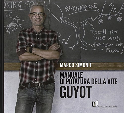 Manuale di potatura della vite Guyot por Marco Simnonit