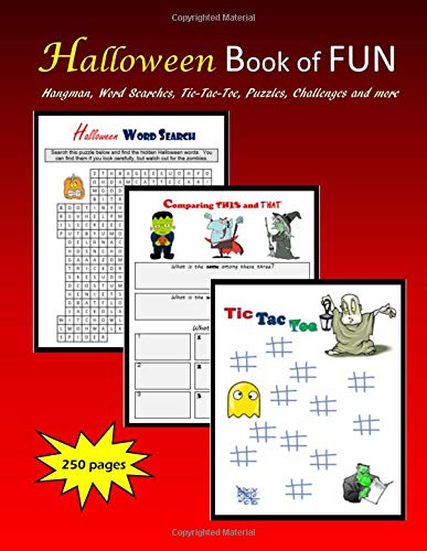 Halloween Book of FUN: Hangman, Word Searches, Tic-Tac-Toe, Puzzles, Challenges and more (Hangman Spielen Halloween)