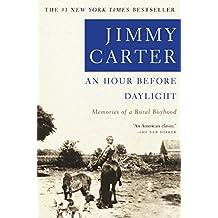 An Hour Before Daylight: Memories Of A Rural Boyhood (English Edition)