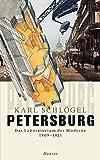 Petersburg: Das Laboratorium der Moderne 1909-1921