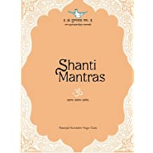 Shanti Mantras: Reflective thoughts to pacify human suffering