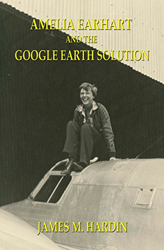 amelia-earhart-and-the-google-earth-solution-english-edition