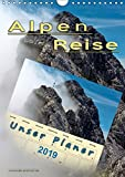 Alpenreise, unser Planer (Wandkalender 2019 DIN A4 hoch): Unterwegs auf den schönsten Ferienstraßen Deutschlands. (Planer, 14 Seiten ) (CALVENDO Orte)