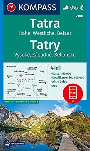 Tatra, Hohe, Wesltiche, Belaer, Tatry, Vysoké, Západné, Belianske: 4in1 Wanderkarte 1:50000 mit Aktiv Guide und Detailkarten inklusive Karte zur ... 1:50 000 (KOMPASS-Wanderkarten, Band 2100)