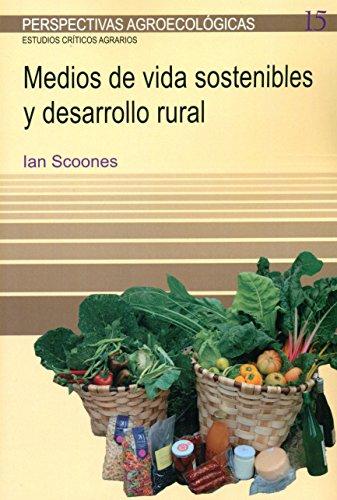 Medios de vida sostenibles y desarrollo rural (PERSPECTIVAS AGROECOLÓGICAS)