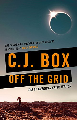 Off the Grid (Joe Pickett Book 16) by [Box, C.J.]