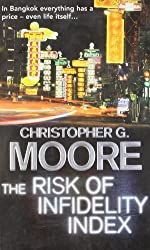 The Risk of Infidelity Index (Vincent Calvino 1) by Christopher G. Moore (2009-02-01)
