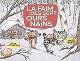 La faim des sept ours nains - Emile Bravo