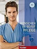 Menschen im Beruf - Pflege A2: Deutsch als Fremdsprache / Kursbuch mit Audio-CD