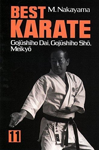 Best Karate, Vol.11: Gojushiho Dai, Gojushiho Sho, Meikyo (Best Karate Series) by Nakayama, Masatoshi (2013) Paperback