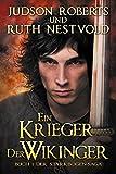 Ein Krieger der Wikinger (Die Starkbogen-Saga 1)