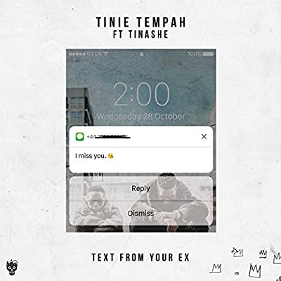 Text From Your Ex (feat. Tinashe) [Explicit]
