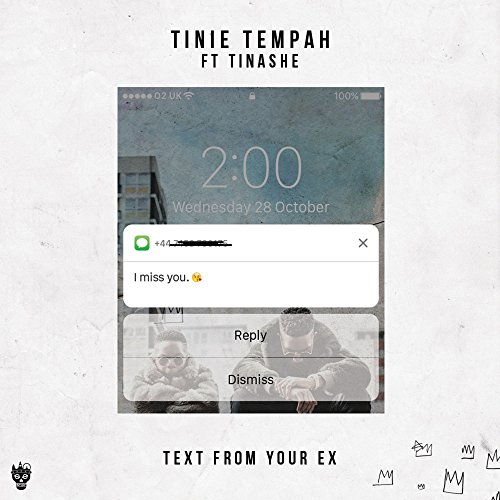 Text From Your Ex (feat. Tinas...
