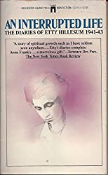 An Interrupted Life: The Diaries of Etty Hillesum 1941-43