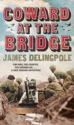 Coward at the Bridge (English Edition)
