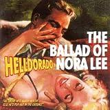 Helldorado: The Ballad of Nora Lee (Audio CD)