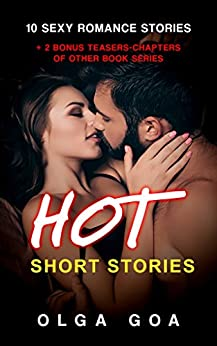 HOT SHORT STORIES: 12 Steamy and Naughty Blowminded Stories by [GOA, Olga]