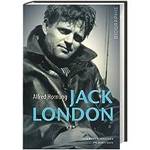 Jack London: Abenteuer des Lebens