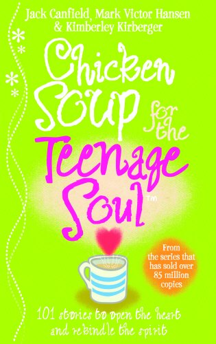 Chicken Soup For The Teenage Soul: Stories of Life, Love and Learning por Jack Canfield