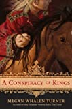 A Conspiracy of Kings (The Queen's Thief)