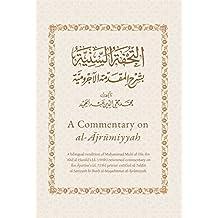 A Commentary on al-Ajrumiyyah: A Bilingual Rendition of al-Tuhfat al-Saniyyah