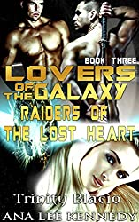 Lovers of the Galaxy: Book Three: Raiders of the Lost  Heart